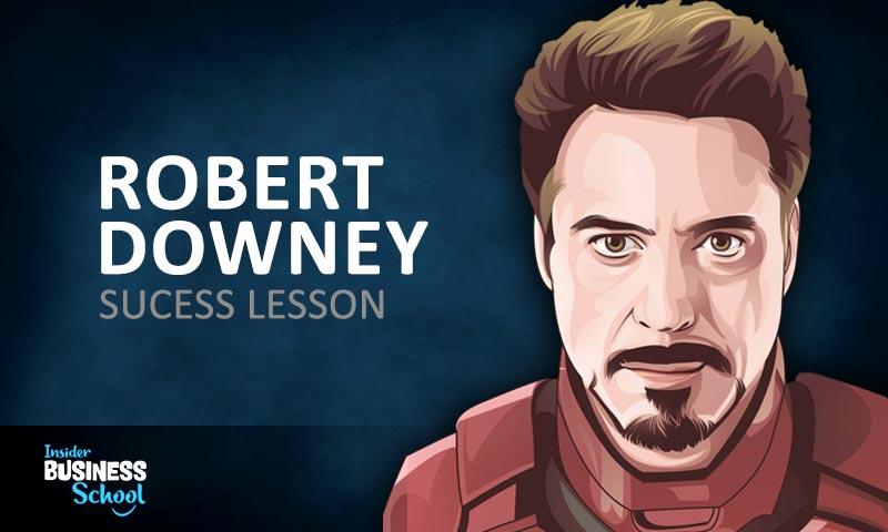 Robert Downey Success Lesson FI