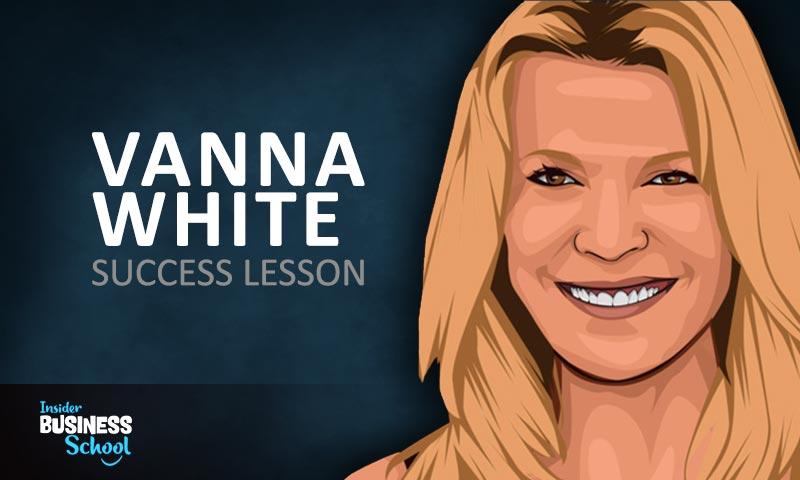 Vanna White Success Lessons